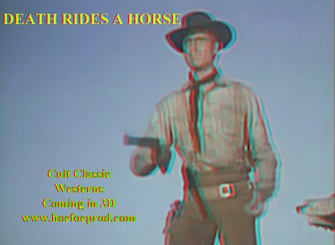 Death Rides a Horse at HFP 3D Westerns